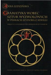 Gramatyka wobec sztuk wyzwolonych w pismach Izydora z Sewilli